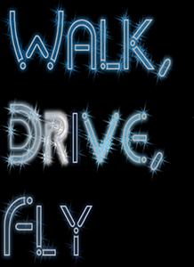 walk-drive-fly